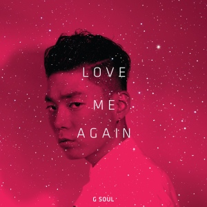 "Album art for G.Soul's album ""Love Me Again"""