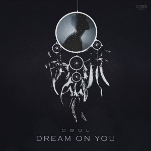 "Album art for Owol's album ""Dream On You"""