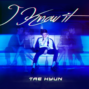 "Album art for Tae Hyun''s album ""I Know It"""