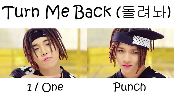 "The members of 1Punch in the ""Turn Me Back"" MV"