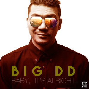 "Album art for BigDD (Dawg'loo)'s album ""It's Alright"""