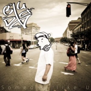 "Album art for BigDD (Dawg'Loo)'s album ""Someone Like U"""