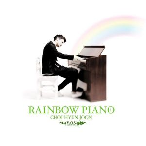 "Album art for Choi Hyun Joon (V.O.S)'s album ""Rainbow Piano"""