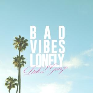 """Album art for Dok2's album """"Bad Vibes Lonely"""""""