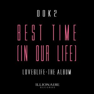 "Album art for Dok2 / Gonzo's album ""Best Time (In Our Life)"""