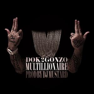 """Album art for Dok2's album """"Multillionaire"""""""