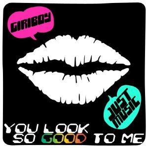 "Album art for Giriboy's album ""You Look So Good To Me"""
