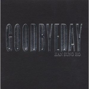 Han Sung Ho - GoodbyeDay