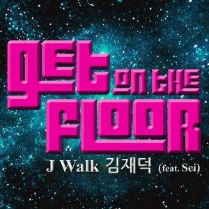"""Album art for J-Walk's album """"Get On The Floor"""""""