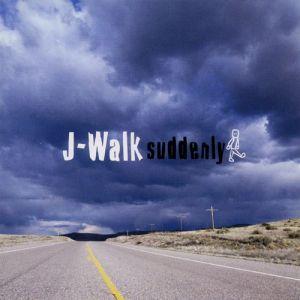 """Album art for J-Walk's album """"Suddenly"""""""