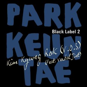 "Album art for Kim Kyung Rok (V.O.S)'s album ""Black Label 2"""
