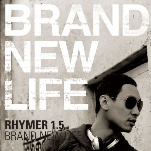 "Album art for Rhymer's album ""Brand New Life"""