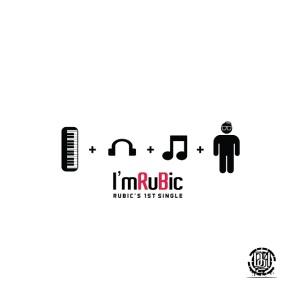 """Album art for Rubic (Dawg'loo)'s album """"I'm Rubic"""""""