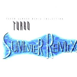 Turbo - Summer Remix