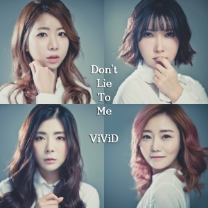 "Album art for Vivid's album ""Don't Lie To Me"""