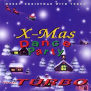 Turbo - X-Mas Dance Party With Turbo