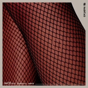 "Album art for Jace's album ""Hashtag"""