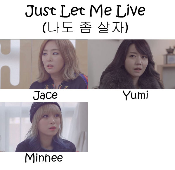 "The members of Miss $ in the ""Just Let Me Live"""