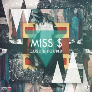 "Album art for Miss $'s album ""Lost & Found"""
