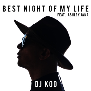 "Album art for DJ Koo's album ""Best Night Of My Life"""