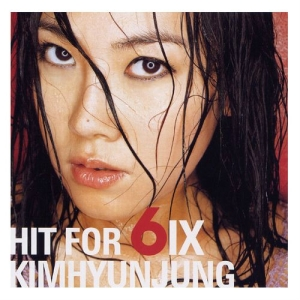 "Album art for Kim Hyun Jung's abum ""Hit For 6ix"""