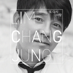 "Album art for Lim Chang Jung's album ""Love Again"""