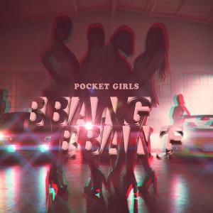 "Album art for Pocket Girls'a album ""Bang Bang"""