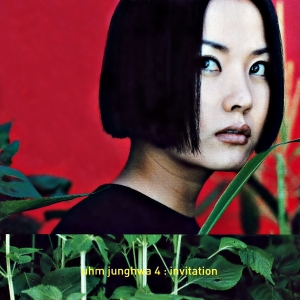 "Album art for Uhm Jung Hwa's album ""Invitation"""