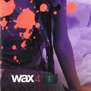 "Album art for Wax's album ""Wax 4"""