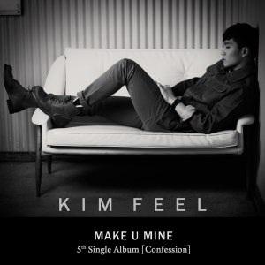 "Album art for Kim Feel's album ""Make You Mine"""