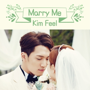 "Album art for Kim Feel's album ""Marry Me"""
