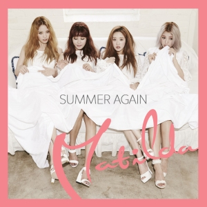 "Album art for Matilda's album ""Summer Again"""