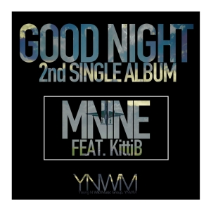 "Album art for mNine's album ""Good Night"""