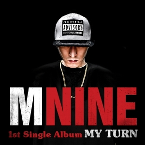 "album art for mNine's abum ""My Turn"""