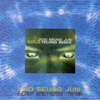 "Album art for Yoo Seung Jun's album ""Gold Techno Remix"""