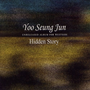 "Album art for Yoo Seung Jun's album ""Hidden Story"""