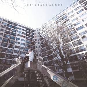 "Album art for AndUp's album ""Let's Talk About"""