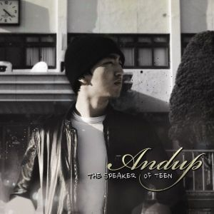 "Album art for AndUp's album ""Speaker Of Teen"""