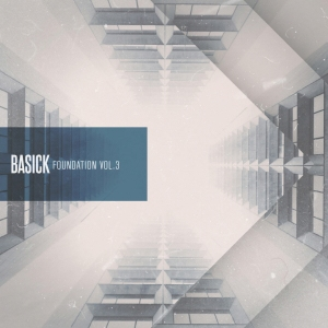 """Album art for Basick's album """"Foundation Vol 3"""""""
