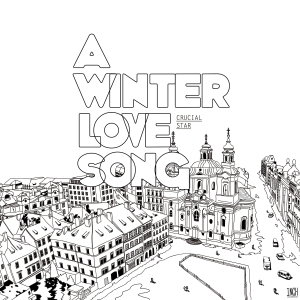 "Album art for Crucial Star's album ""A Winter Love Song"""