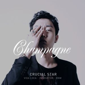 "Album art for Crucial Star's album ""Champagne"""