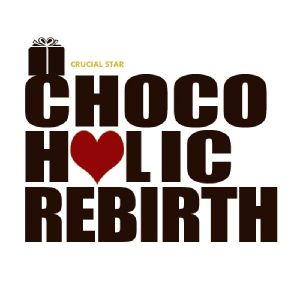"Album art for Crucial Star's album ""Chocoholic Rebirth"""