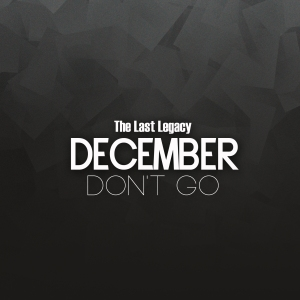 "Album art for December's album ""The Last Legacy"""