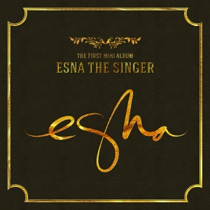 "Album art for esNa's album ""esNa The Singer"""