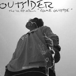 "Album art for Outsider's album ""Come Outside"""