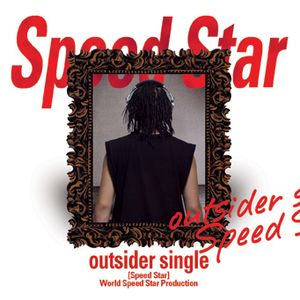 "Album art for Outsider's album ""Speed Star"""