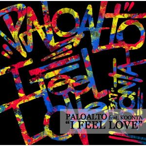 "Album art for Paloalto's album ""I Feel Love"""