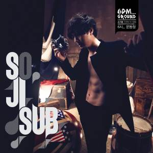 "Album art for So Ji Sub's album ""6PM...Ground"""