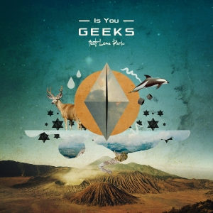 "Album art for Geeks's album ""Is You"""