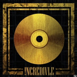"Album art for Incredivle's album ""!ncredivle"""